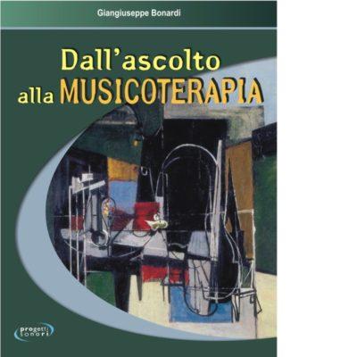 Dall'Ascolto alla Musicoterapia