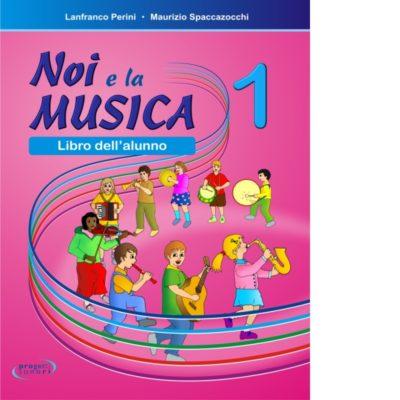Noi e la Musica 1 -Alunno
