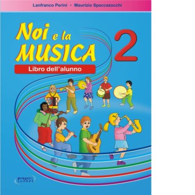 Noi e la Musica 2 -Alunno