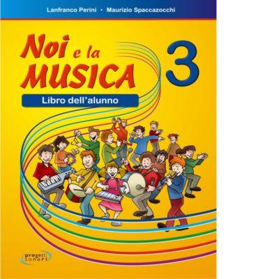 Noi e la Musica 3 -Alunno