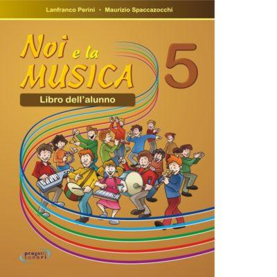 Noi e la Musica 5 - Alunno