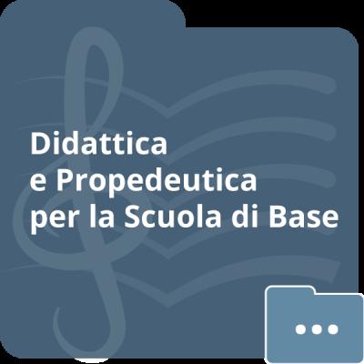 Didattica e propedeutica per la Scuola di Base